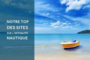 Top des sites à suivre sur l'actualité nautique