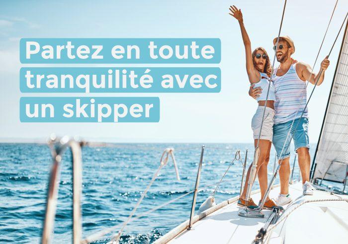 Partez en toute tranquillité avec un skipper