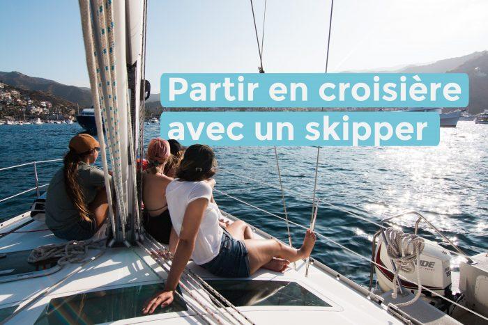Partir en croisière avec un skipper